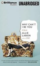 Why Can't I Be You by Allie Larkin (2014, MP3 CD, Unabridged)