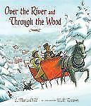 Over the River and Through the Wood : The New England Boy's Song about...