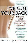 I've Got Your Back: The Truth About Spine Surgery