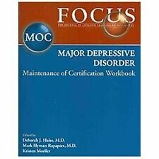 Focus Major Depressive Disorder Maintenance of Certification MOC Workbook