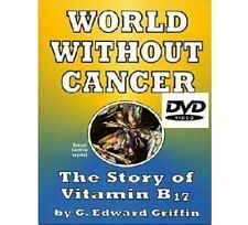 World Without Cancer DVD 55 Mins Edward Griffin Health Conspiracy B17 Laetrile