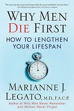 Why Men Die First: How to Lengthen Your Lifespan (0)