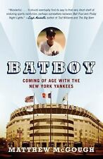 Bat Boy: Coming of Age with the New York Yankees, McGough, Matthew, Good Book