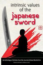 NEW Intrinsic Values of the Japanese Sword by Andrew Tharp