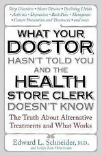 What Your Doctor Hasn't Told You and the Health Store Clerk Doesn't Know: The Tr