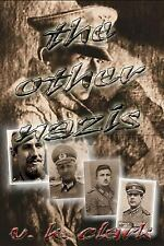 Powerwolf Publications: The Other Nazis by V. Clark (2013, Paperback)