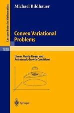 Convex Variational Problems: Linear, nearly Linear and Anisotropic Growth Condit