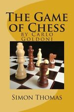 NEW The Game of Chess: By Carlo Goldoni by MR Simon Thomas Paperback Book (Engli