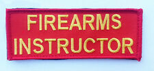FIREARMS INSTRUCTOR EMROIDERED 11 INCH (XXL) VELCRO PATCH