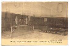 59 CPA LILLE SIEGE SOCIAL DE LA CAISSE FRATERNELLE HALL DES TIRAGES