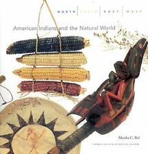 North South East West : American Indians and the Natural World, Marsha Bol, New