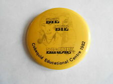 Vintage Cobequid Educational Center 1982 Bye Bye Birdie Musical Promo Pinback
