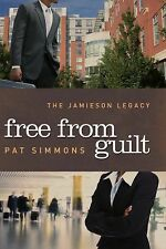 Free From Guilt (The Jamieson Legacy), Simmons, Pat, Good Condition, Book