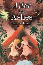 After the Ashes by Sara K. Joiner (2015, Hardcover)  NEW!