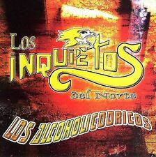 Los Alcoholicodricos by Los Inquietos del Norte (CD, Apr-2006, Disa)