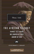 The African Trilogy: Things Fall Apart No Longer at Ease Arrow of God (Everyman