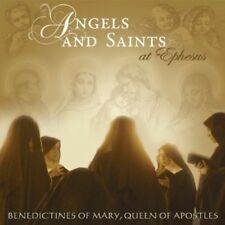 Angels & Saints At Ephesus - Benedictines Of Mary Queen Of Apost (2013, CD NEUF)