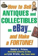 How to Sell Antiques and Collectibles on eBay... And Make a Fortune!-ExLibrary