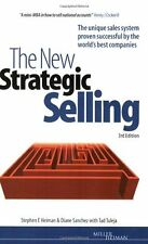The New Strategic Selling: The Unique Sales System Proven Succe .9780749441302