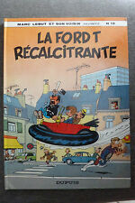 BD marc lebut n°13 la ford T récalcitrante EO 1979 TBE francis