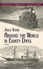 Dover Thrift Editions Ser.: Around the World in 80 Days by Jules Verne (2000,...