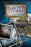 Ghost Mysteries: Unraveling the World's Most Mysterious Hauntings - LikeNew - Zo