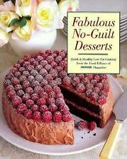 Fabulous No-Guilt Desserts: From Sorbet to Chocolate Cake, Sin-Free Desserts for