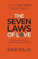 The Seven Laws of Love:Essential Principles for Building Stronger Relationships*