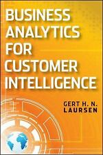 Business Analytics for Sales and Marketing Managers: How to Compete in the Infor