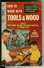 HOW TO WORK WITH TOOLS & WOOD, rare US Pocket do-it-yourself crafts vintage pb