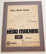 Partition vintage sheet music HEAD MACHINE : The First Time * 70's