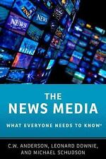 NEW - The News Media: What Everyone Needs to Know(R)
