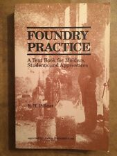 Foundry Practice: A Textbook for Molders, Students and Apprentices, Palmer 1990