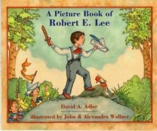 A Picture Book of Robert E. Lee (Picture Book Biography)