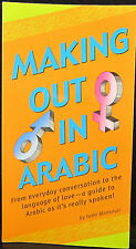 Making Out in Arabic by Fethi Manouri  2004