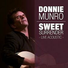 DONNIE MUNRO - SWEET SURRENDER-LIVE ACOUSTIC 2 CD NEU