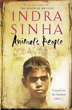 Animal's People by Indra Sinha (Paperback, 2008)