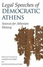 Legal Speeches of Democratic Athens: Sources for Athenian History, , New Book