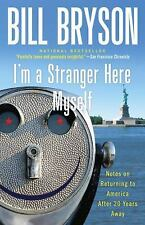 I'm a Stranger Here Myself: Notes on Returning to America After 20 Years Away, B