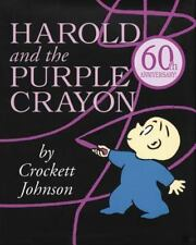 Harold and the Purple Crayon 50th Anniversary Edition (Purple Crayon Books) by C