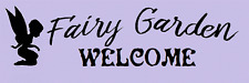 Stencil Fairy Garden Welcome Fairies Fantasy Make a Sign
