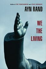 WE THE LIVING, Ayn Rand 2009 SC