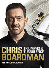 Triumphs and Turbulence: My Autobiography by Chris Boardman (Hardback, 2016)