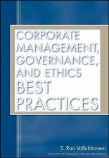CORPORATE MANAGEMENT, GOVERNANCE, AND ETHICS BEST PRACTICES - NEW HARDCOVER BOOK
