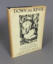 Bates, H. E., and Agnes Miller Parker. DOWN THE RIVER. 1937 hc/dj 1st/1st