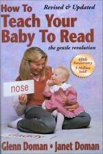 How to Teach Your Baby to Read by Janet Doman and Glenn Doman (2002,...