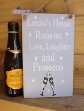 Prosecco Plaque SIGN Friend Housewarming Gift  Personalised love laughter
