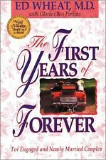 First Years of Forever, The Wheat, Ed, Perkins, Gloria Okes Paperback