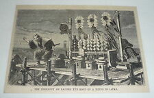 1879 magazine engraving ~ CEREMONY OF RAISING THE ROOF OF A HOUSE Japan