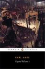 Capital: Volume 1: A Critique of Political Economy (Penguin Classics), Marx, Kar